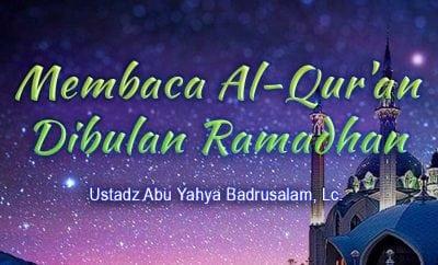 Membaca Al-Qur'an Dibulan Ramadhan