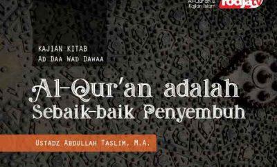 Al-Qur'an adalah sebaik-baik penyembuh