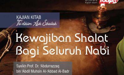 Kewajiban Shalat Bagi Seluruh Nabi - Syaikh Prof Dr Abdurrazzaq