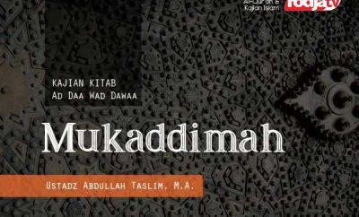 Mukaddimah Kitab Ad Daa Wad-Dawaa - Ustadz Abdullah Taslim