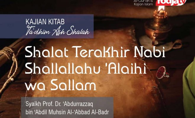 Shalat terakhir Nabi