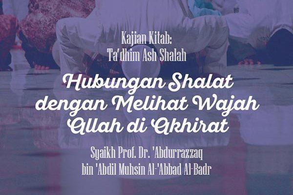 Hubungan Shalat dengan Melihat Wajah Allah di Akhirat - Syaikh Abdurrazzaq