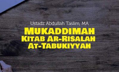 Radio Rodja 756AM Muqadimah Kitab Ar-Risalah At-Tabukiyyah