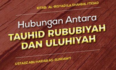 Hubungan Tauhid Rububiyah dan Uluhiyah