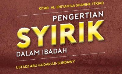 Pengertian Syirik dalam Ibadah