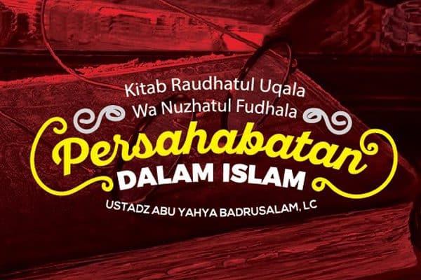 Persahabatan Dalam Islam - Radio Rodja 756 AM