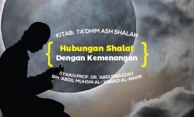 Hubungan Shalat dengan Kemenangan - Syaikh Abdurrazzaq