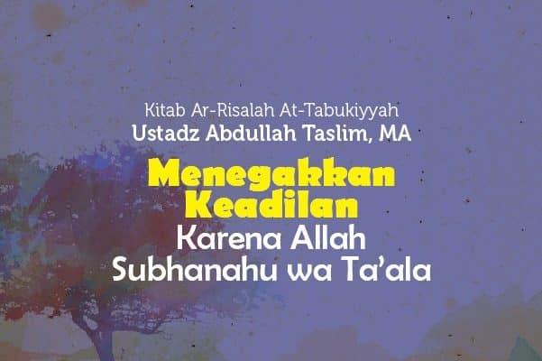 Menegakkan Keadilan Karena Allah Subhanahu wa Ta'ala - Radio