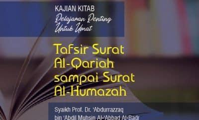 Ad-Durusul Muhimmah - Tafsir Surat Al-Qariah sampai Surat Al-Humazah - Syaikh Abdurrazzaq