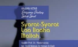 Download Ceramah Agama Syarat-Syarat Laa Ilaaha Illallah - Syaikh Abdurrazzaq