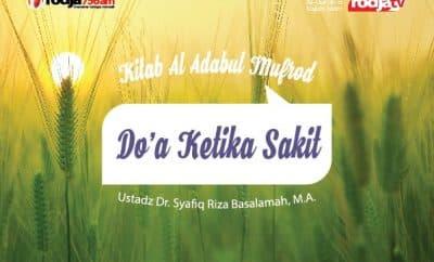 Download ceramah agama Islam tentang Do'a Ketika Sakit - Ustadz Syafiq Riza Basalamah