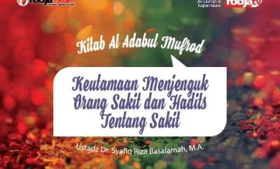 Download ceramah agama Islam tentang Hadits tentang sakit - Ustadz Syafiq Riza Basalamah