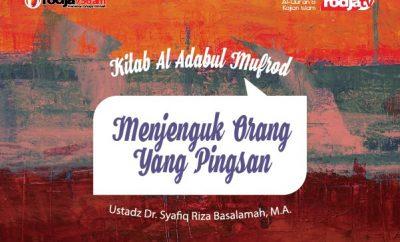 Download ceramah agama Islam tentang Menjenguk orang yang pingsan - Ustadz Syafiq Riza Basalamah