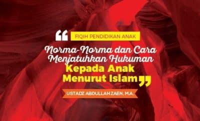 Norma-Norma dan Cara Menjatuhkan Hukuman Kepada Anak Menurut Islam - mendidik anak