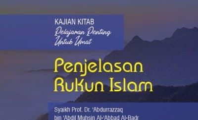 Penjelasan Rukun Islam - Syaikh Abdurrazzaq