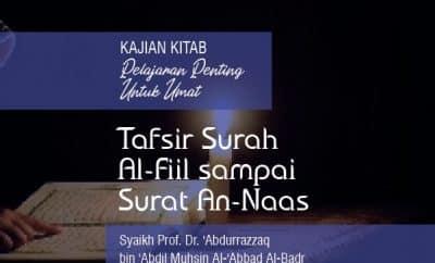 Tafsir Surah Al-Fiil sampai Surat An-Naas - Syaikh Abdurrazzaq