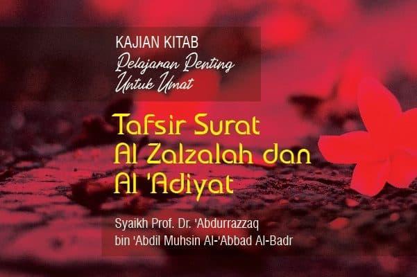 Tafsir Surat Al Zalzalah Dan Al Adiyat Radio Rodja 756 Am