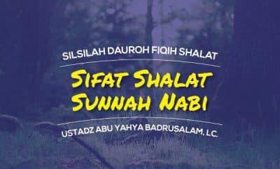 Sifat Shalat Sunnah Nabi