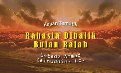 Download ceramah agama rahasia dibalik bulan rajab