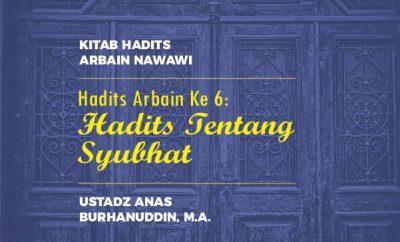 Download Hadits Arbain Ke 6 – Hadits Tentang Syubhat