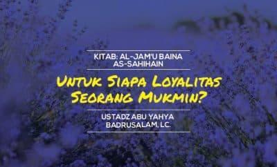 Download mp3 ceramah tentang untuk siapa loyalitas seorang mukmin