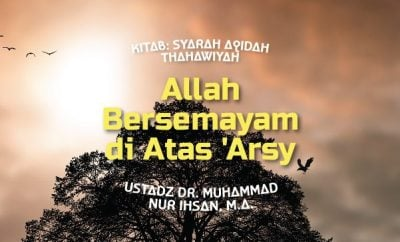 Download mp3 kajian tentang Allah Bersemayam Di Atas 'Arsy.jpg