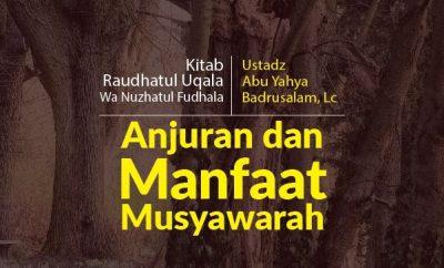 Download kajian tentang Anjuran dan Manfaat Musyawarah
