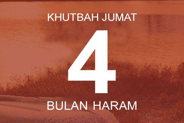 Khutbah Jumat 4 Bulan Haram Radio Rodja 756 Am