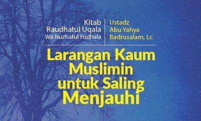 Hadits Tentang Bergaul Download mp3 kajian tentang Larangan Kaum Muslimin Untuk Saling Menjauhi