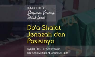 Do'a Shalat Jenazah dan Posisinya