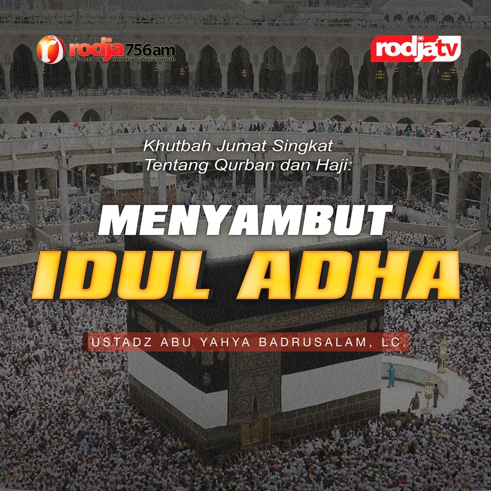 Khutbah Jumat Singkat Tentang Qurban Dan Haji: Menyambut