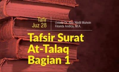 Download kajian tentang Pelajari Ini Sebelum Mencari Cara Mengurus Perceraian - Tafsir Surat At-Talaq