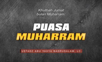 Khutbah Jumat Bulan Muharram Tentang Puasa Muharram