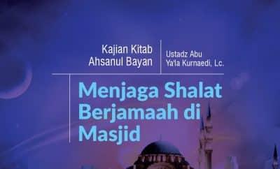 Menjaga Shalat Berjamaah di Masjid