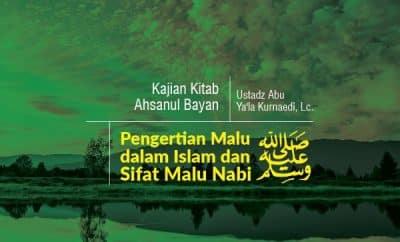 Pengertian Malu dalam Islam dan Sifat Malu Nabi