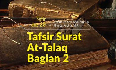 Pengertian Talaq Khulu Faskh Masa Iddah Wanita - Tafsir Surat At-Talaq Bagian 2