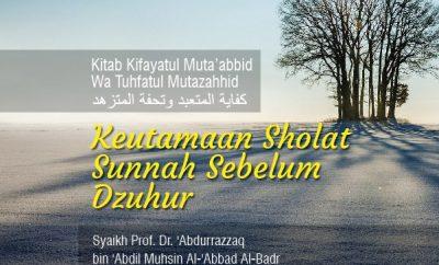 Download kajian mp3 Keutamaan Sholat Sunnah Sebelum Dzuhur dan Setelahnya