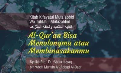 Download mp3 Al-Qur'an Bisa Menolongmu Atau Membinasakanmu dan Keutamaan Shalat Di Awal Waktu