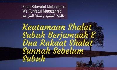 Download mp3 kajian Keutamaan Shalat Subuh Berjamaah dan Dua Rakaat Shalat Sunnah Sebelum Subuh