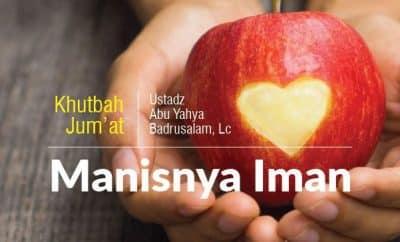 Download Khutbah Jumat Singkat Tentang Manisnya Iman