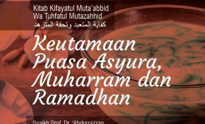 Keutamaan Puasa Asyura, Muharram dan Ramadhan