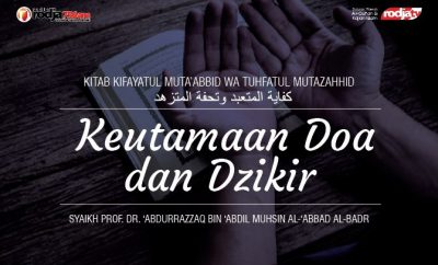 Download mp3 kajian Keutamaan Doa dan Dzikir