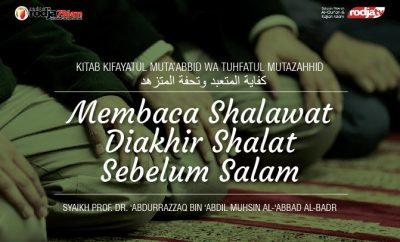 Download mp3 kajian Membaca Shalawat Diakhir Shalat Sebelum Salam