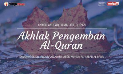 Akhlaq Pengemban Al-Quran Beserta Doa Penyejuk Hati dan Pikiran