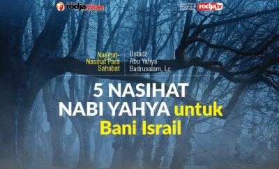 Download mp3 kajian tentang 5 Nasihat Nabi Yahya Untuk Bani Israil