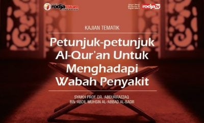 Download mp3 kajian tentang Petunjuk-Petunjuk Al-Quran Untuk Menghadapi Wabah Penyakit