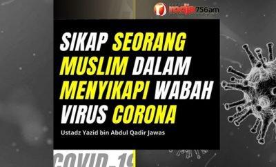 Download mp3 kajian tentang Sikap Seorang Muslim Terhadap Wabah Virus Corona - Ustadz Yazid Abdul Qadir Jawas
