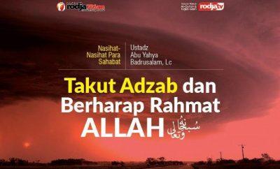 Download mp3 kajiah Takut Adzab dan Berharap Rahmat Allah