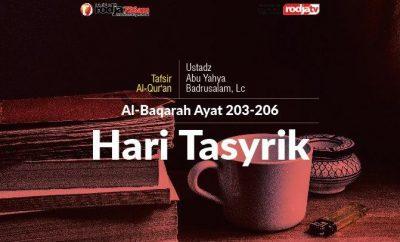 Download mp3 kajian Hari Tasyrik Adalah Hari-Hari Makan, Minum dan Berdzikir - Al Baqarah Ayat 203-206
