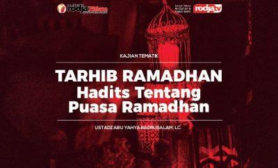 Download mp3 kajian tentang Hadits Tentang Puasa Ramadhan - Tarhib Ramadhan